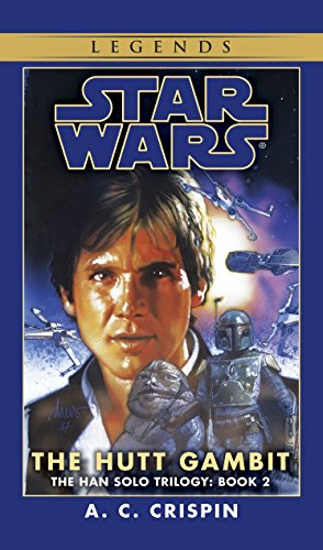 9780553574166: The Hutt Gambit (Star Wars: The Han Solo Trilogy, Vol. 2)