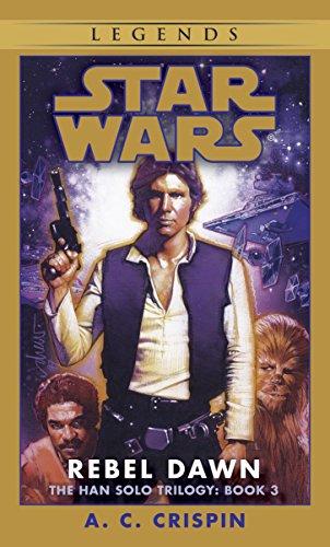 9780553574173: Rebel Dawn (Star Wars: The Han Solo Trilogy, Book 3)