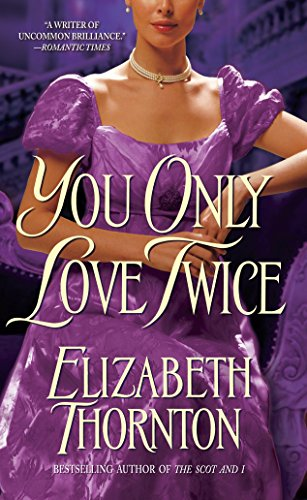 You Only Love Twice (0553574264) by Elizabeth Thornton