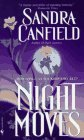 Night Moves: Canfield, Sandra