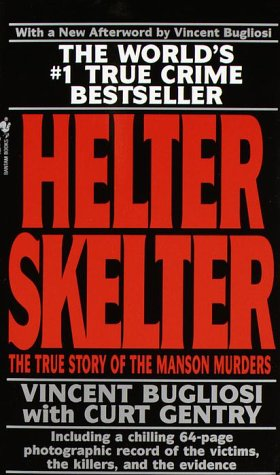 9780553574357: Helter Skelter: The True Story of the Manson Murders