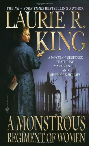 A Monstrous Regiment of Women: Laurie R. King