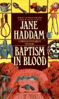 Baptism in Blood: Haddam, Jane