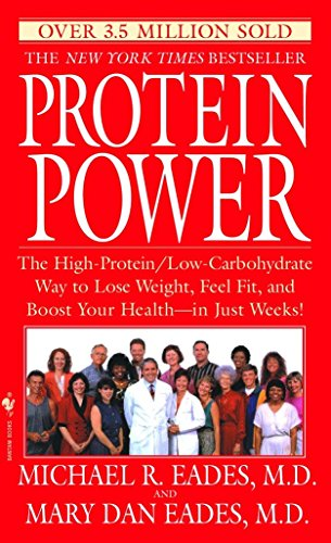 9780553574753: Protein Power: The High-Protein/Low-Carbohydrate Way to Lose Weight, Feel Fit, and Boost Yourhealth--In Just Weeks!