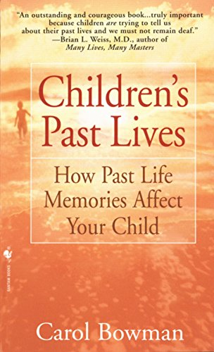 9780553574852: Children's Past Lives: How Past Life Memories Affect Your Child
