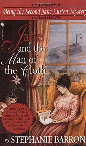 9780553574890: Jane and the Man of the Cloth: Being the Second Jane Austen Mystery (Being A Jane Austen Mystery)