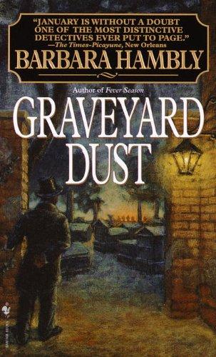 9780553575286: Graveyard Dust (Benjamin January, Book 3)