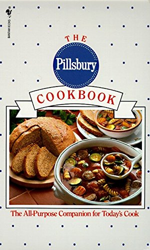 9780553575347: The Pillsbury Cookbook: The All-Purpose Companion for Today's Cook