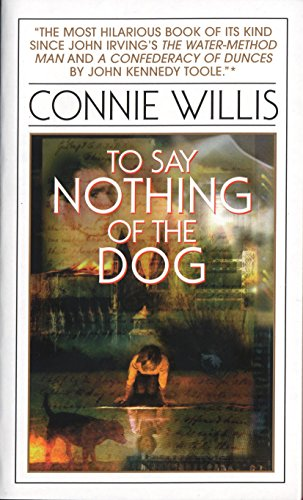 9780553575385: To Say Nothing of the Dog: Or How We Found the Bishop's Bird Stump at Last
