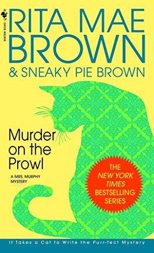 Murder on the Prowl: A Mrs. Murphy Mystery: Brown, Rita Mae