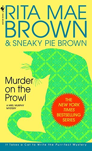 9780553575408: Murder on the Prowl: A Mrs. Murphy Mystery