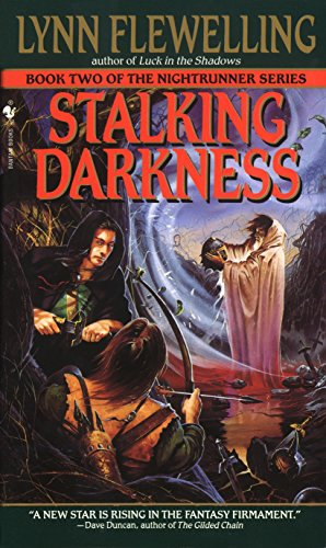 Stalking Darkness (Nightrunner, Vol. 2) (0553575430) by Lynn Flewelling