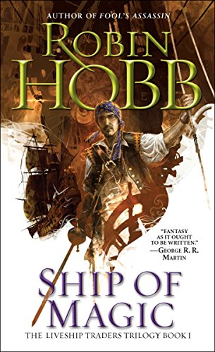 9780553575637: Ship of Magic (The Liveship Traders, Book 1)