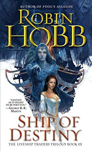 9780553575651: Ship of Destiny (The Liveship Traders, Book 3)