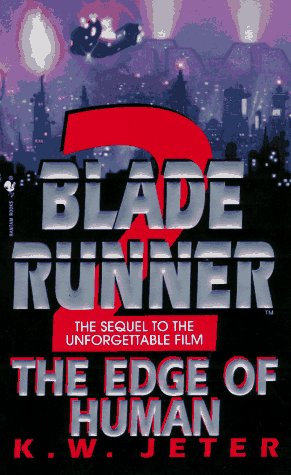 9780553575705: The Edge of Human (Blade Runner, Book 2)