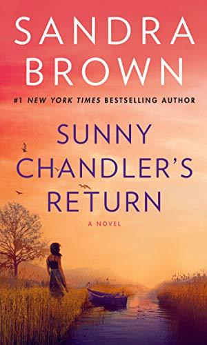 9780553576061: Sunny Chandler's Return: A Novel