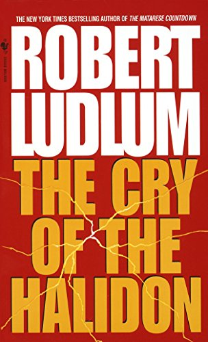 9780553576146: The Cry of the Halidon: A Novel