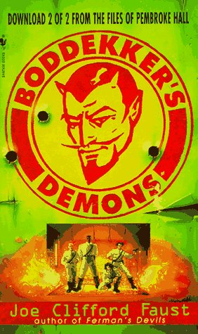 Boddekker's Demons: Faust, Joe Clifford