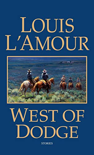 West of Dodge: Frontier Stories (0553576976) by Louis L'Amour