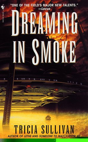 9780553577037: Dreaming in Smoke