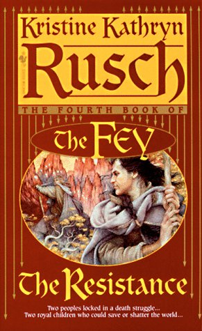 9780553577136: The Resistance: The Fourth Book of the Fey