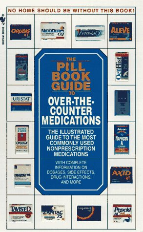 9780553577297: The Pill Book Guide to Over-the-Counter Medications: The Illustrated Guide to the Most Commonly Used Non-Prescription Medications