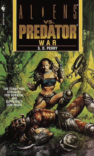 9780553577327: Aliens vs. Predator: War