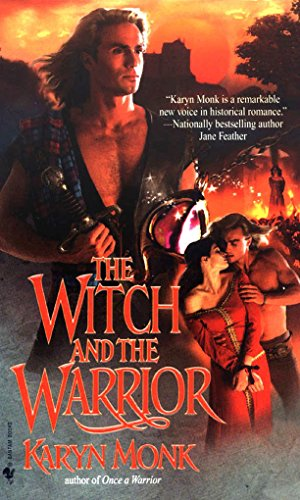 The Witch and the Warrior: Karyn Monk