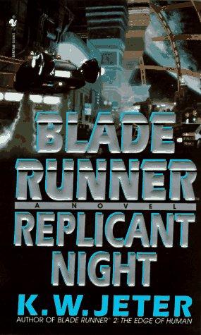 9780553577754: Blade Runner: Replicant Night