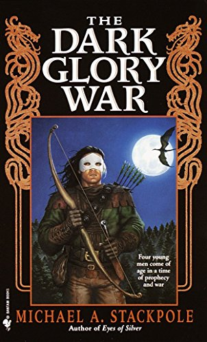 9780553578072: The Dark Glory War (A Prelude to the DragonCrown War Cycle)
