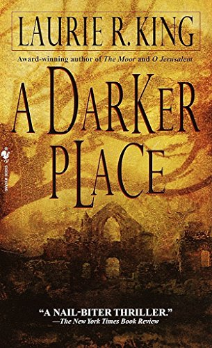 A Darker Place: King, Laurie R.