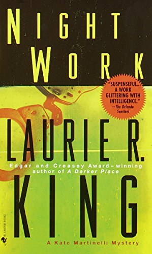 Night Work (Kate Martinelli): King, Laurie R.