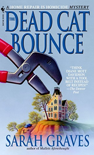 9780553578577: The Dead Cat Bounce: A Home Repair is Homicide Mystery