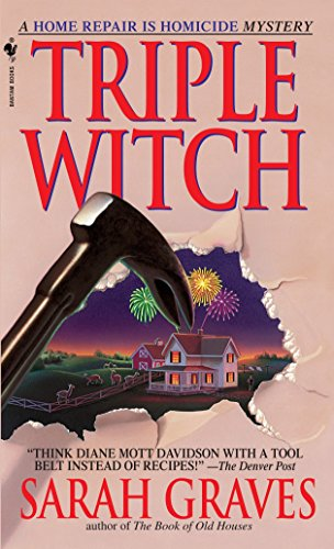 9780553578584: Triple Witch: A Home Repair is Homicide Mystery
