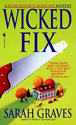 9780553578591: Wicked Fix: A Home Repair is Homicide Mystery