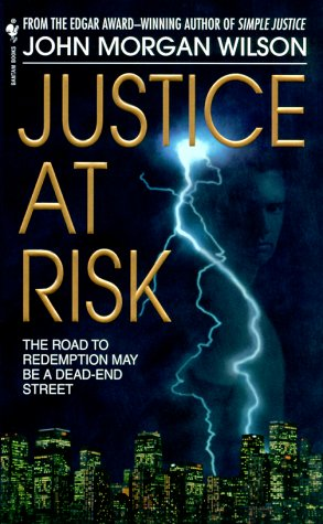 9780553578607: Justice at Risk: A Benjamin Justice Mystery