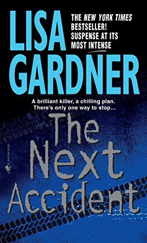 9780553578690: The Next Accident: An FBI Profiler Novel