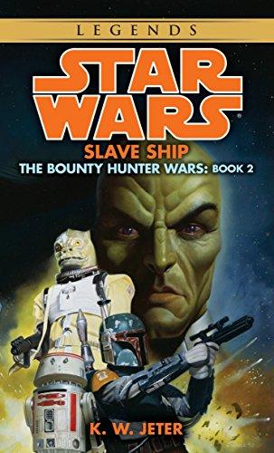 9780553578881: Slave Ship (Star Wars: The Bounty Hunter Wars, Book 2)