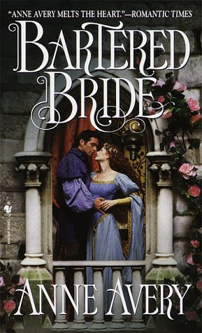 Bartered Bride: Avery, Anne