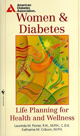 9780553579468: Women and Diabetes: Life Planning for Health and Wellness
