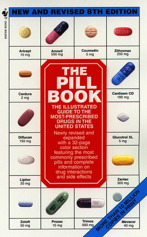 The Pill Book New And Revised 8th: Harold M. Silverman