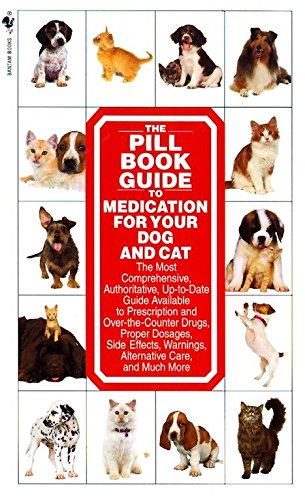 9780553579895: The Pill Book Guide to Medication for Your Dog and Cat