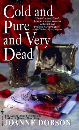 9780553580020: Cold and Pure and Very Dead (The Karen Pelletier Mysteries)