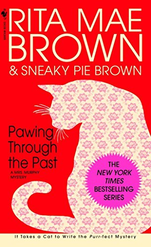 9780553580259: Pawing Through the Past: A Mrs. Murphy Mystery