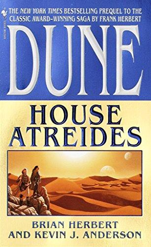 House Atreides (Dune: House Trilogy, Book 1): Herbert, Brian; Anderson,