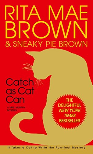9780553580280: Catch as Cat Can: A Mrs. Murphy Mystery