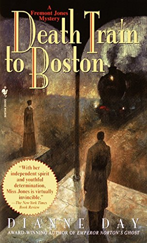 Death Train to Boston: A Fremont Jones Mystery