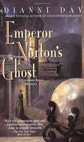 Emperor Norton's Ghost: A Fremont Jones Mystery