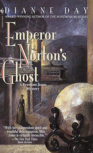 9780553580785: Emperor Norton's Ghost (Fremont Jones Mysteries)