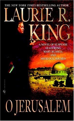 9780553581058: O Jerusalem (Mary Russell Novels)